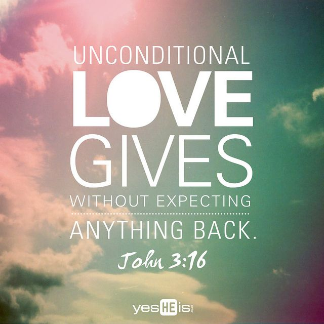 An Inch of Inspiration Scripture and Quote about Unconditional Love